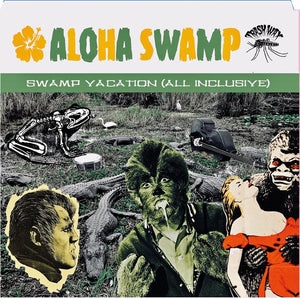 Aloha Swamp - Swamp Vacation (All Inclusive)