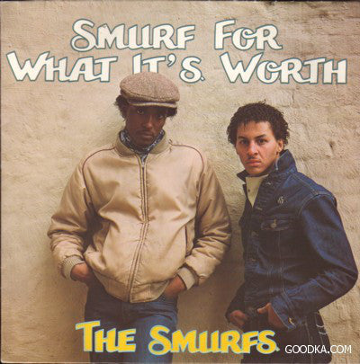 The Smurfs - Smurf For What It's Worth