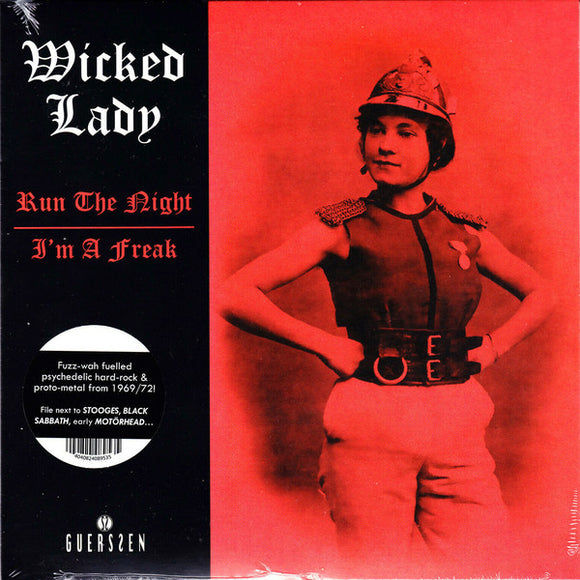 The Wicked Lady - Run The Night / I'm A Freak