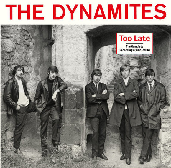 The Dynamites - Too Late - The Complete Recordings (1963-1966)