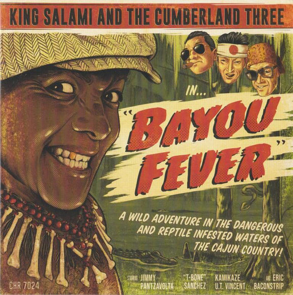 King Salami & The Cumberland Three - Bayou Fever