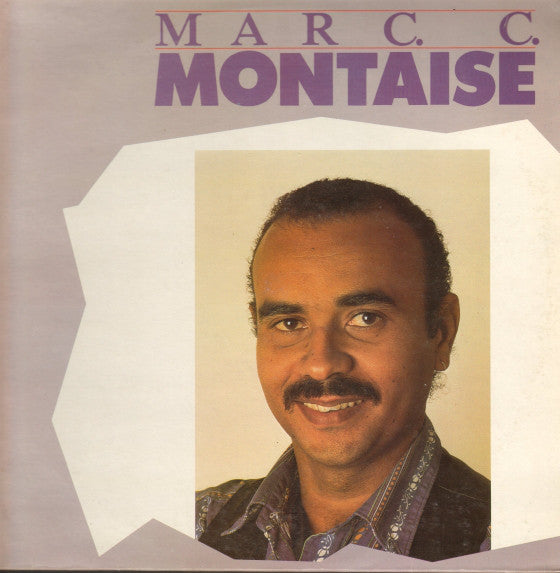 Marc Cidalise-Montaise - Marc C. Montaise