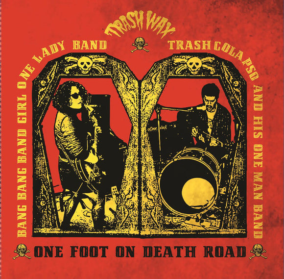 Bang Bang Band Girl & Trash Colapso - One Foot On Death Road