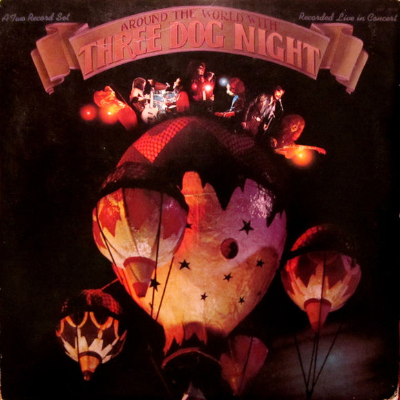 Around The World With Three Dog Night