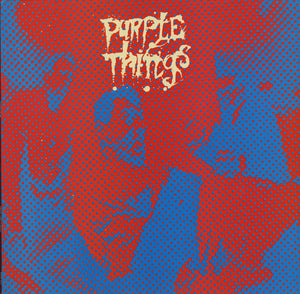 The Purple Things - King Snake