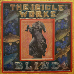 The Icicle Works - Blind