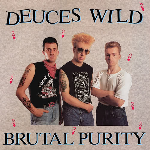 Deuces Wild - Brutal Purity
