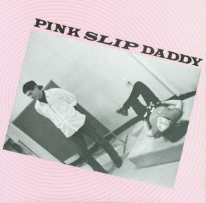 Pink Slip Daddy - Rock Old Sputnik To The Moon