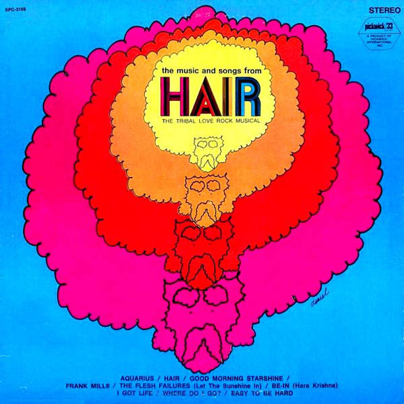The Music And Songs From Hair The Tribal Love Rock Musical