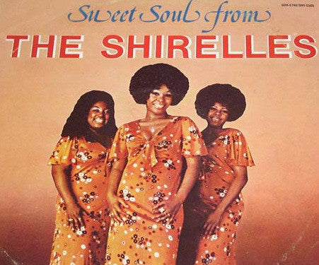 The Shirelles - Sweet Soul From The Shirelles