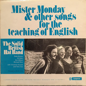 Mister Monday & Other Songs For The Teaching Of English