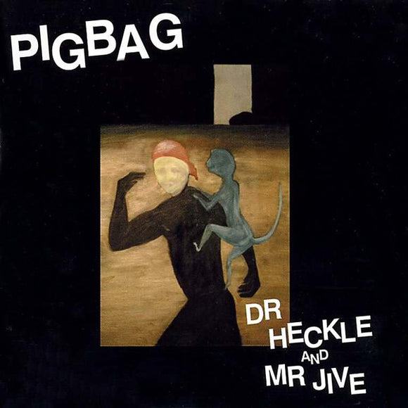 Dr Heckle And Mr Jive