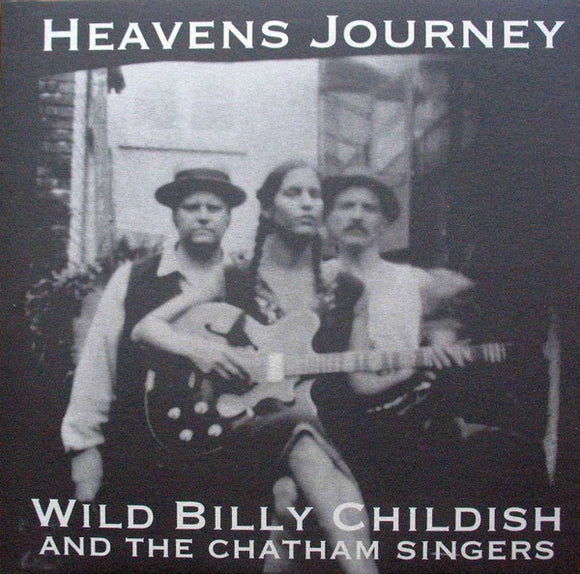 Billy Childish And The Chatham Singers - Heavens Journey