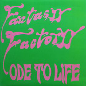 Fantasyy Factoryy - Ode To Life