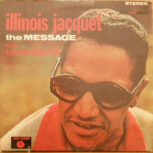 Illinois Jacquet - The Message