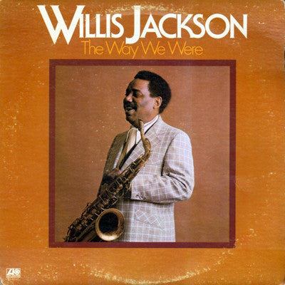 Willis Jackson - The Way We Were