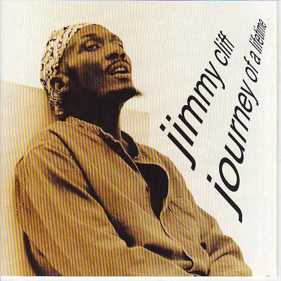 Jimmy Cliff - Journey Of A Lifetime