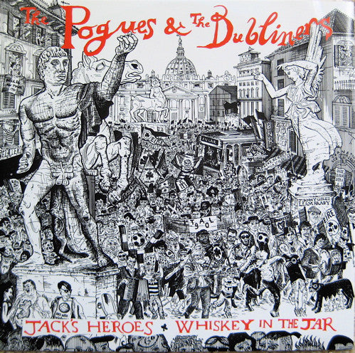 The Pogues & The Dubliners - Jack's Heroes / Whiskey In The Jar