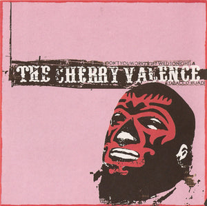 The Cherry Valence - Don't You Worry