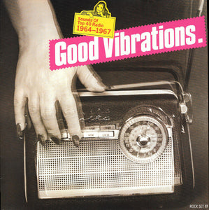Various - Good Vibrations- Sounds Of Top 40 Radio 1964-1967