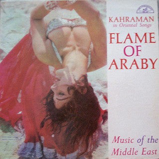 Flame Of Araby / Music Of The Middle East