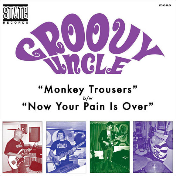 Groovy Uncle - Monkey Trousers / Now Your Pain Is Over