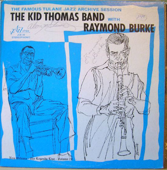 The Kid Thomas Band With Raymond Burke - The Famous Tulane Jazz Archive Session