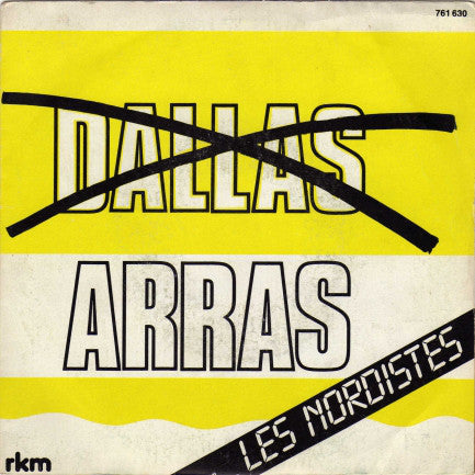Les Nordistes - Arras (Dallas)