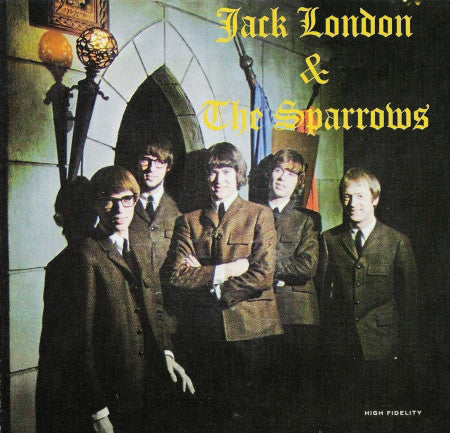 Jack London & The Sparrows - Jack London & The Sparrows