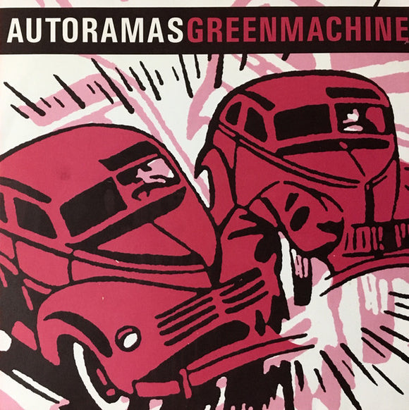 Autoramas / Green Machine - Autoramas / Green Machine