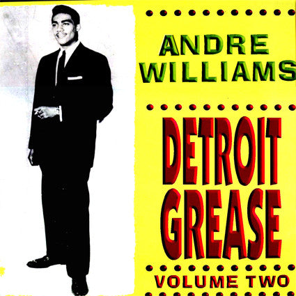Andre Williams - Detroit Grease Volume Two