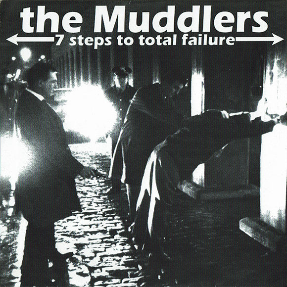 The Muddlers - 7 Steps To Total Failure
