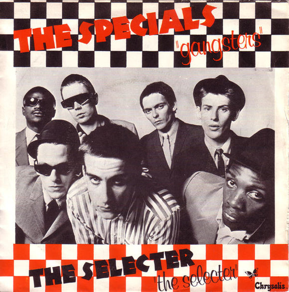 The Specials / The Selecter - Gangsters / The Selecter