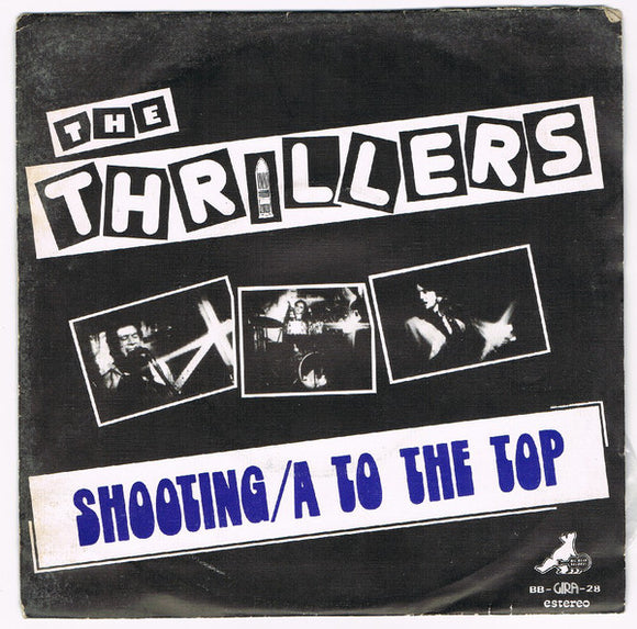 The Thrillers - Shooting / To The Top