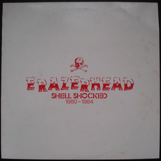 Shell Shocked 1980 -1984