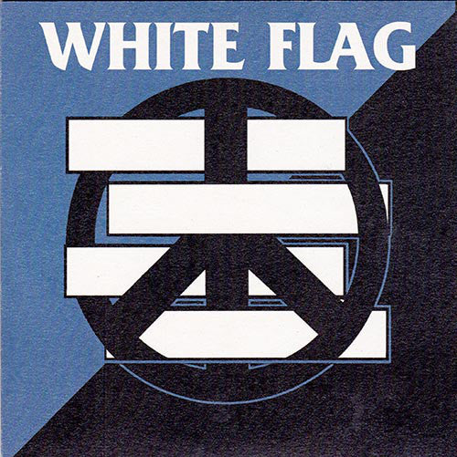 White Flag / Crise Total