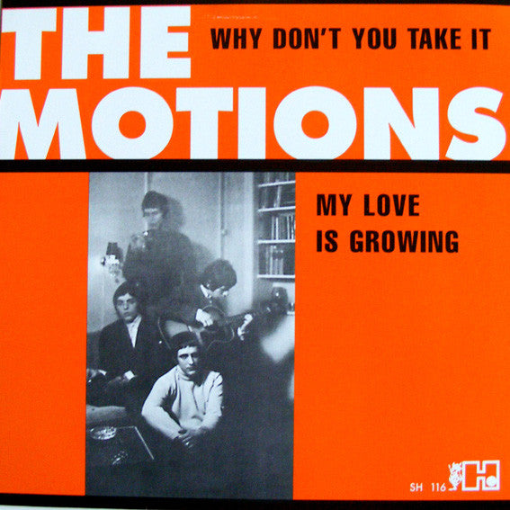 The Motions - Why Don't You Take It / My Love Is Growing