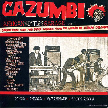 Various - Cazumbi - African Sixties Garage Volume 1