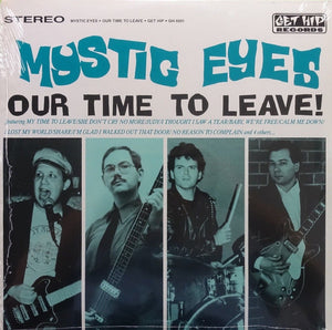 Mystic Eyes - Our Time To Leave