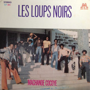 Les Loups Noirs - Machande Cocoye