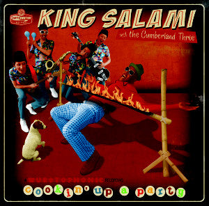 King Salami & The Cumberland Three - Cookin' Up A Party