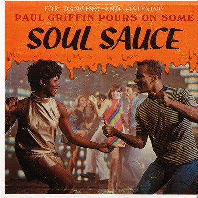 Paul Griffin Pours On Some Soul Sauce