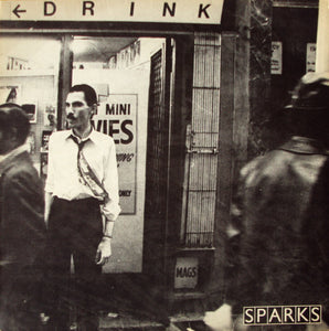 Sparks - Never Turn Your Back On Mother Earth