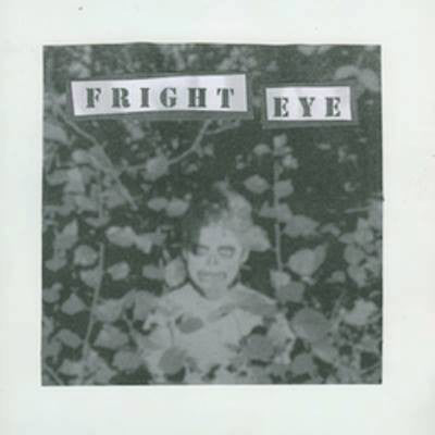 Fright Eye - Fright Eye