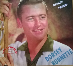 Dorsey Burnette - Great Shakin' Fever - Vol 1