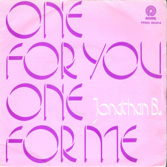 Jonathan King - One For You, One For Me / Copacabana