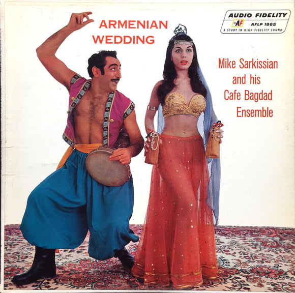 Mike Sarkissian And His Cafe Bagdad Ensemble - Armenian Wedding