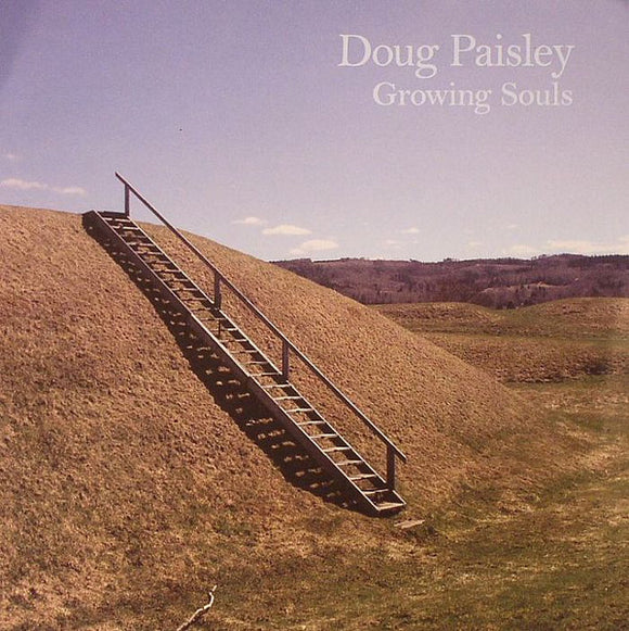 Doug Paisley - Growing Souls