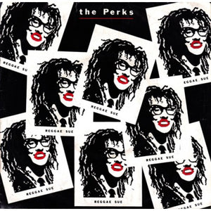 The Perks - Reggae Sue