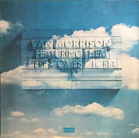 Van Morrison Featuring Them - Here Comes Gloria